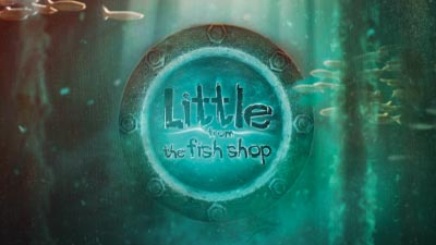 Little from the Fishshop <br> Stop-Motion-Animation Feature